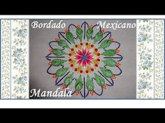 ♥ Bordado Mexicano ♥ Mandala ♥