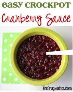 Easy Crockpot Cranberry Sauce Recipe - from TheFrugalGirls.com