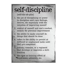 """Self Discipline Definition Poster. Self Discipline Definition Poster This poster offers blend of both contemporary and traditional design elements. Text states """"Self Discipline"""". Made in the USA Size: x Discipline Quotes, Positive Discipline, Self Discipline, Motivational Quotes, Inspirational Quotes, Motivational Thoughts, Daily Meditation, Self Control, New Energy"""