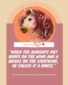 """Horse Lovers Notebook: """"When the Almighty put hoofs on the wind and a bridle on the lightning, he called it a horse"""" - 185 Lined Pages With Quotes For Horse Folks Names Of Artists, Lined Page, Lightning, Notebook, Printable, Lovers, Horses, Amazon, Amazons"""