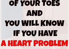 TOUCH THE END OF YOUR TOES AND YOU WILL KNOW IF YOU HAVE A HEART PROBLEM OR NOT! – CLOSE WITH NATURE