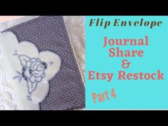 Flip Envelope Journal Share: Part 4 - YouTube Envelope, The Creator, Give It To Me, Let It Be, Journal, All Video, Flipping, Etsy Shop, Envelopes