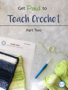 Blogging and selling crocheted items is GREAT but there is also a way you can make money with crochet WITHOUT running your own business. See how I get a little extra income by teaching others how to crochet. In Part Two of this series I discuss lesson planning, course descriptions and even give you some FREE printable course resources!