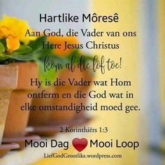 Prayer Quotes, Bible Verses Quotes, Good Morning Wishes, Good Morning Quotes, Evening Greetings, Goeie Nag, Goeie More, Afrikaans Quotes, Special Quotes