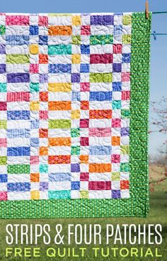 New Friday Tutorial: The Strips and Four Patches Quilt | The Cutting Table Quilt Blog - A Blog for Quilters by Quilters | Bloglovin'