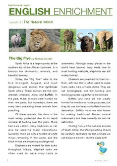 The English Enrichment course aims to improve students' critical reading skills, vocabulary building, and written English. (note: CTQ stands for Critical Thinking Questions) Level 3 is adjusted to Grades 5-6 ESL students. The theme for this lesson is the natural world, and the topic is The Big Five of South Africa.