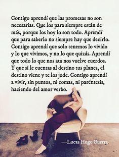 Mind of Brando: Fotos Romantic Humor, Romantic Quotes, Inspirational Phrases, Motivational Phrases, Amor Quotes, True Quotes, Love Phrases, Pretty Quotes, Spanish Quotes