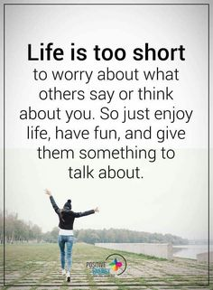 Beautiful Short Life Quotes – Quotes on Life Lessons Life is too short to worry about what others say or think about you. So just enjoy life, have fun, and give them something to talk about. Life Lesson Quotes, Life Lessons, Life Quotes, Quotes Quotes, Random Quotes, Success Quotes, Funny Quotes, Respect Relationship, Relationship Quotes