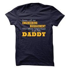 Some call me ENGINEERING MANAGEMENT T-Shirt Hoodie Sweatshirts aeo. Check price ==► http://graphictshirts.xyz/?p=58229