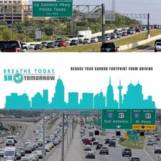 Avoid traffic. Being stuck in traffic wastes gas and unnecessarily creates CO2. Use traffic websites and apps and go a different way or wait. #SanAntonio #BreatheTodaySaTomorrow