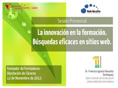 innovacin-15138957 by Prof. Dr. Francisco  Revuelta via Slideshare