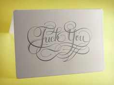 LOVE this formal stationary. Calligraphuck Profane Letterpress Cards | Cool Material