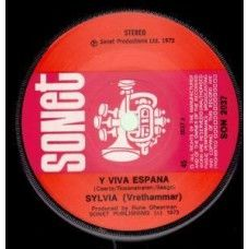 """7"""" 45RPM Y Viva Espana/Let Me Love You by Sylvia from Sonet"""