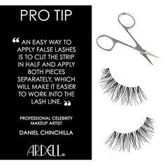 """""""An easy way to apply false lashes is to cut the strip in half and apply both pieces separately, which will make it easier to work into the lash line."""" by Professional Celebrity Makeup Artist Daniel Chinchilla"""