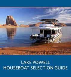 Planning a reunion or family vacation to Lake Powell? This Lake Powell Houseboat Rental Comparison Tool is the best way to determine which houseboat suits your group's rental needs.