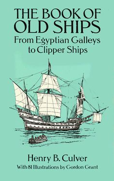 Buy The Book of Old Ships: From Egyptian Galleys to Clipper Ships by Henry B. Culver and Read this Book on Kobo's Free Apps. Discover Kobo's Vast Collection of Ebooks and Audiobooks Today - Over 4 Million Titles! Viking Longship, Naval History, Line Illustration, Illustrations, Wooden Boats, Tall Ships, Model Ships, Sailboat, Cool Drawings