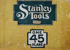 STANLEY 45 Box Labels | Glenn MacLeod | Flickr Vintage Tools, Vintage Labels, Tool Poster, Circular Dining Table, Stanley Tools, New Britain, Winter Project, Pallet Signs, Metal Signs
