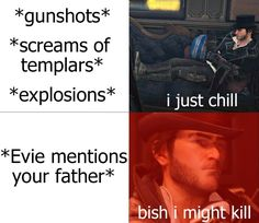 Assassins Creed Jacob, Assassins Creed Memes, Assassins Creed Odyssey, Assassin's Creed I, Jacob And Evie Frye, Assassin's Creed Brotherhood, Bts Girl, Really Funny, Games