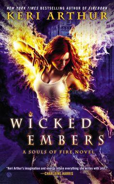 Wicked Embers: A Souls of Fire Novel: Keri Arthur: 9780451419583: Amazon.com: Books