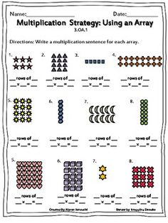 Multiplication: Using Arrays Worksheets Arrays Worksheet