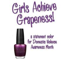 While October is certainly Breast Cancer Awareness month, there is another very important cause that gets overlooked. October is also Domestic Violence Awareness month and OPI released a violet metallic lacquer for the cause named'Girls Achieve Grapeness.'