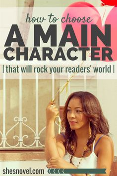 How to Choose a Main Character That Will Rock Your Readers' World (plus a super secret e-kit coupon!)