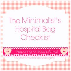 To the Moon and Back: U is for Until the Baby Arrives (Packing a Hospital Bag and Making Kid Clothing Packs)