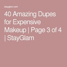 40 Amazing Dupes for Expensive Makeup | Page 3 of 4 | StayGlam