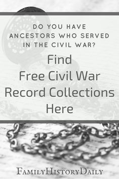 Free civil war record collections for researching your ancestry. These no-cost genealogy resources will help you grow your family tree. #freegenealogy #ancestry #familyhistory #familytree