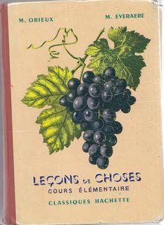Orieux, Everaere Leçons de choses CE 1952
