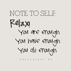 Remember, You Are Enough