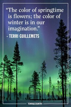 22 Quotes About Winter to Make You Forget How Cold It Is - TownandCountrymag.com