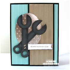 Stampin' Up ... hand crafted Father's Day card ... punch art wrenches ... great graphics ...