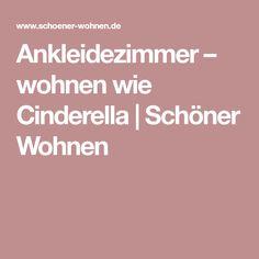 Ankleidezimmer – wohnen wie Cinderella   Schöner Wohnen