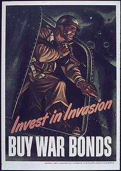 """""""Invest in Invasion Buy War Bonds"""", 1941 - 1945"""