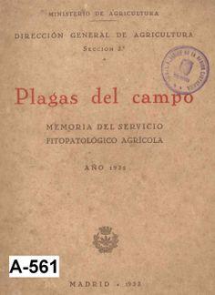 Plagas del campo: Memoria del Servicio Fitopatológico Agrícola: año 1932