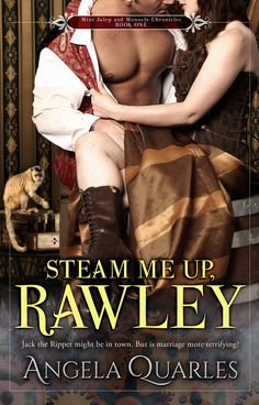 Jack the Ripper might be in town. But is marriage more terrifying? Cover for my New Adult steampunk romance