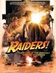 Raiders!: The Story of the Greatest Fan Film Ever Made - Movie Posters