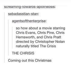 Add Chris Wood also and it's perfect Christopher Eccleston, Christopher Robin, Christopher Columbus, Chris Wood, Christian Bale, Christina Hendricks, Funny Quotes, Funny Memes, Hilarious