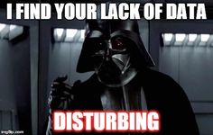 Vader does not care for your explanatory fictions for behavior. #behavioranalysis