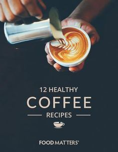 Food Matters 12 Healthy Coffee E-Book - Preview