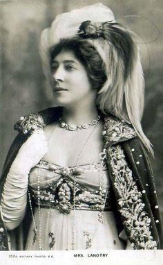 """Lillie Langtry. one of Edward VII's  mistresses, born Emilie Charlotte Le Breton, celebrated as a young woman for her beauty and charm, and later established a reputation as an actress and producer, starring in many plays, , eventually running her own stage production.She was also known for her relationships with noblemen, including the Prince of Wales, the Earl of Shrewsbury, and Prince Louis of Battenberg. """"The Jersey Lily."""""""