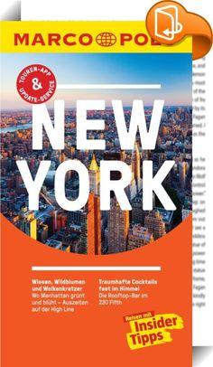 """MARCO POLO Reiseführer New York    :  Kompakte Informationen, Insider-Tipps, Erlebnistouren und digitale Extras: Erleben Sie mit MARCO POLO die die """"Stadt, die niemals schläft"""", intensiv vom Frühstück bis zum Nightcap. Mit dem MARCO POLO Reiseführer kommen Sie sofort in New York an und wissen garantiert, """"wohin zuerst"""". Erfahren Sie, welche Highlights Sie neben der Freiheitsstatue und dem 9/11 Memorial mit dem One World Trade Center nicht verpassen dürfen, dass Freunde asiatischer (Fle..."""