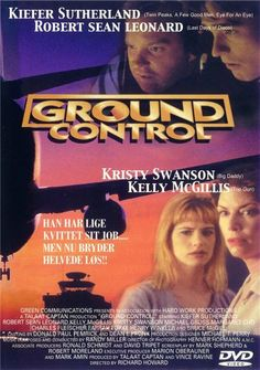 Ground Control [1998] Action, Adventure, Drama - Kiefer Sutherland, Kristy Swanson, Henry Winkler - A disgraced former air traffic controller is called back into service when the airport's traffic control system malfunctions.