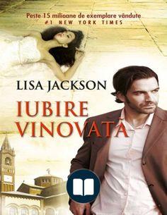 Read Iubire vinovată Online by Jackson Lisa Jackson, Lisa, New York Times, Yorkie, Thriller, Audiobooks, Mystery, Reading, Movies