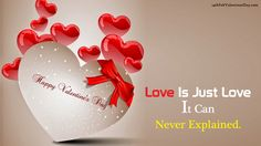 Love Is Just Love It Can Never Explained.