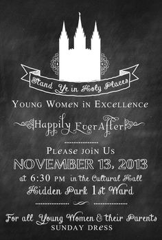 Young Women In Excellence  Invite by andsheprintedhappily on Etsy, $12.50  #lds  #mormon  #youngwomen  #chalk