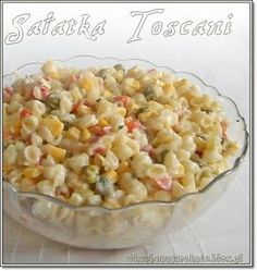 Toscani Salad (recipe by clicking on the picture) Healthy Cooking, Cooking Recipes, Polish Recipes, Frugal Meals, Tortellini, Family Meals, Salad Recipes, Macaroni And Cheese, Vegetarian Recipes