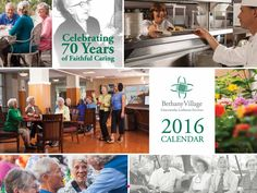 Request a free copy of the Bethany Village 2016 anniversary calendar by emailing your name and address to information@graceworks.org - request by January 31, 2016!