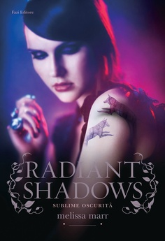 """""""Radiant Shadows"""", book #4, Wicked Lovely, Melissa Marr"""